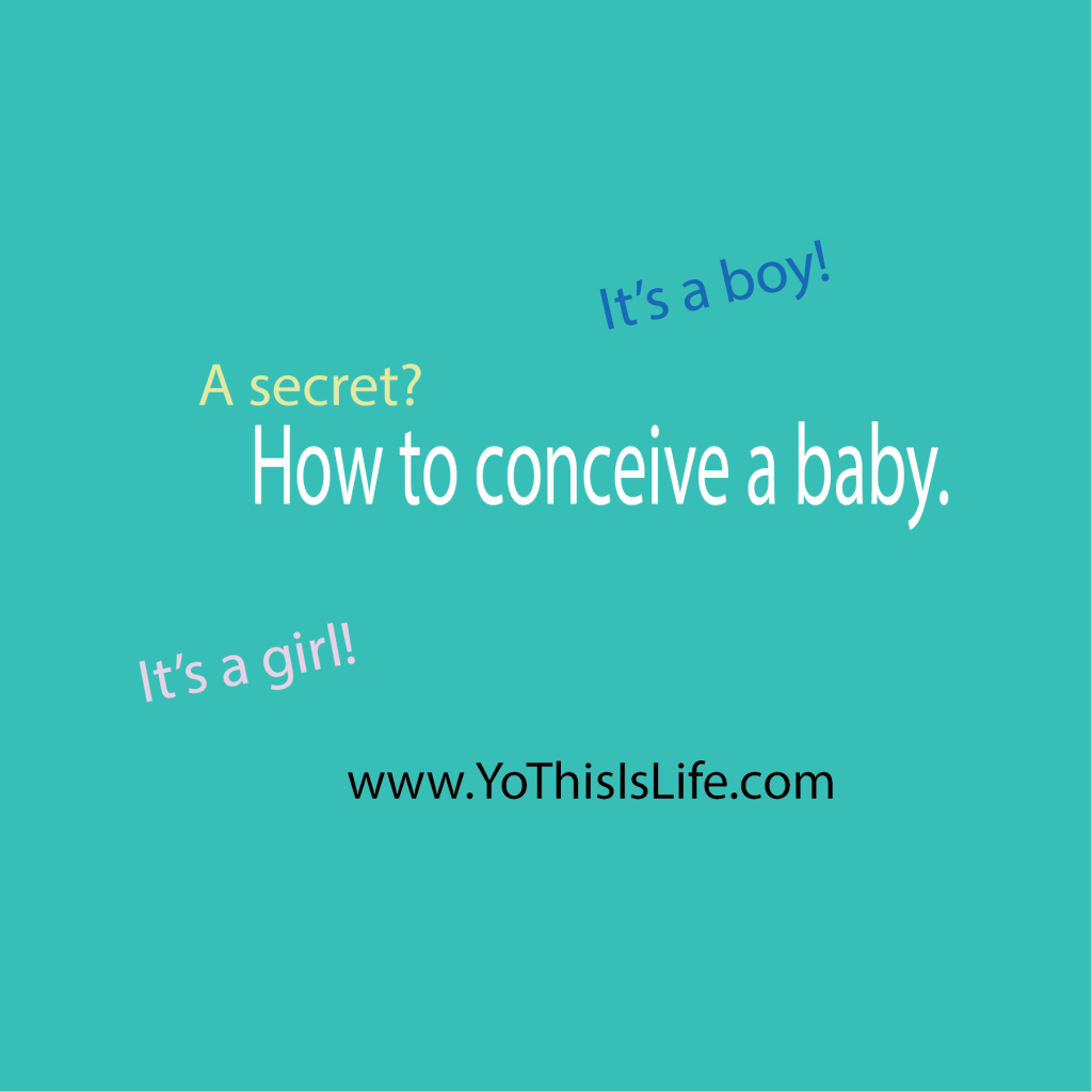 a secret: how to conceive a baby